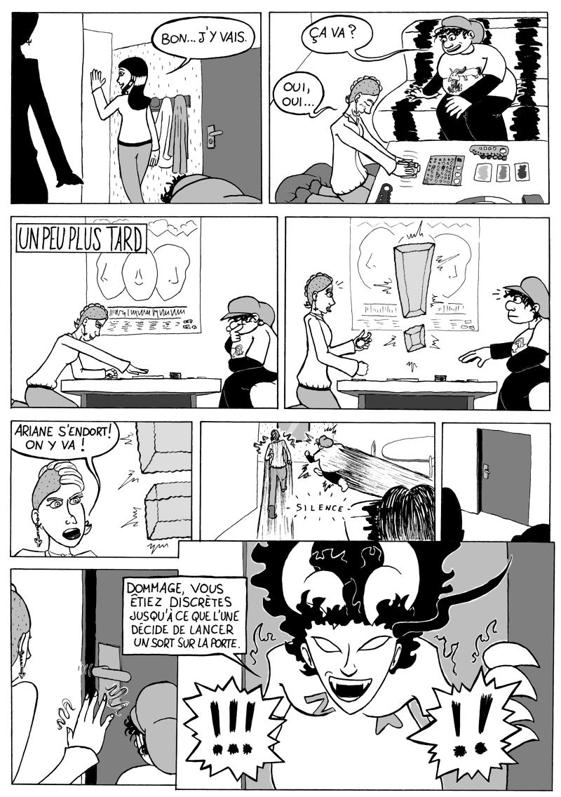 Pourtant Ariane les avait aidées en laissant la porte entrouverte... Voilà ce que c'est que de trop compter sur la magie !